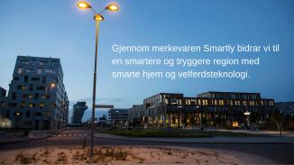 Gjennom merkevaren Smartly bidrar vi til en smartere og tryggere region med smarte hjem og velferdsteknologi.