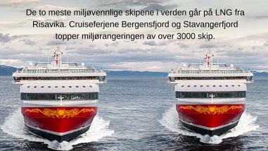 De to mest miljøvennlige skipene i verden går på gass fra LNG-anlegget i Risavika.